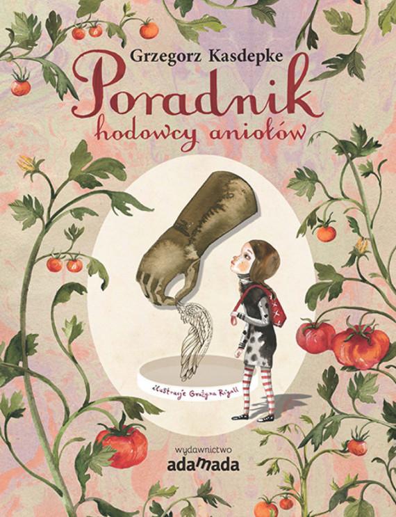 okładka Poradnik hodowcy aniołówebook | EPUB, MOBI | Grzegorz Kasdepke, Grażyna Rigall