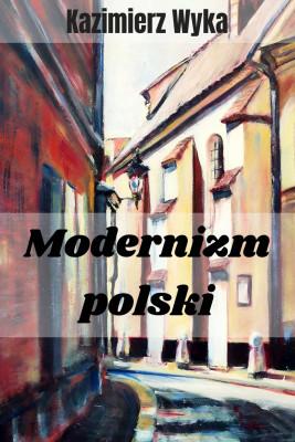 okładka Modernizm polski, Ebook | Kazimierz Wyka