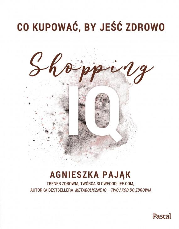 okładka Co kupować by jeść zdrowo Shopping IQebook | EPUB, MOBI | Agnieszka Pająk