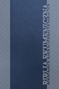 okładka Biblia Ekumeniczna, Ebook | Towarzystwo Biblijne w Polsce (TB)