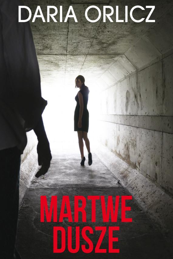 okładka Martwe duszeebook | EPUB, MOBI | Daria Orlicz