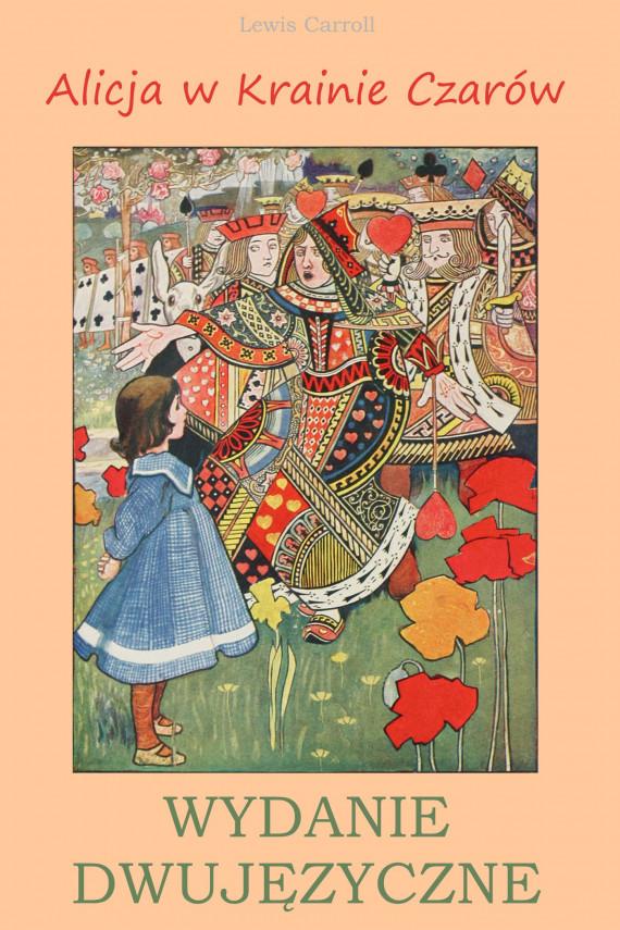 okładka Alicja w Krainie Czarów. Wydanie dwujęzyczne z gratisowymi ebookamiebook | PDF | Lewis Carroll