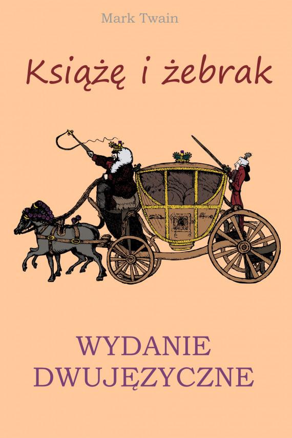 okładka Książę i żebrak. Wydanie dwujęzyczne z gratisamiebook | PDF | Lewis Carroll