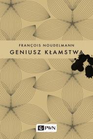 okładka Geniusz kłamstwa, Ebook   Francois  Noudelmann