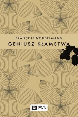 okładka Geniusz kłamstwa, Ebook | Francois  Noudelmann