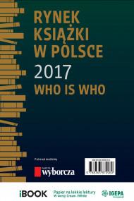 okładka Rynek książki w Polsce 2017. Who is who, Ebook   Piotr Dobrołęcki, Ewa Tenderenda-Ożóg