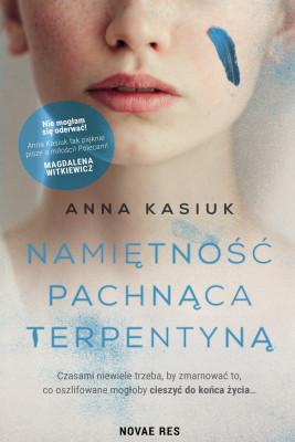 okładka Namiętność pachnąca terpentyną, Ebook | Anna Kasiuk