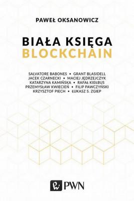 okładka Biała Księga. Blockchain, Ebook | Paweł  Oksanowicz