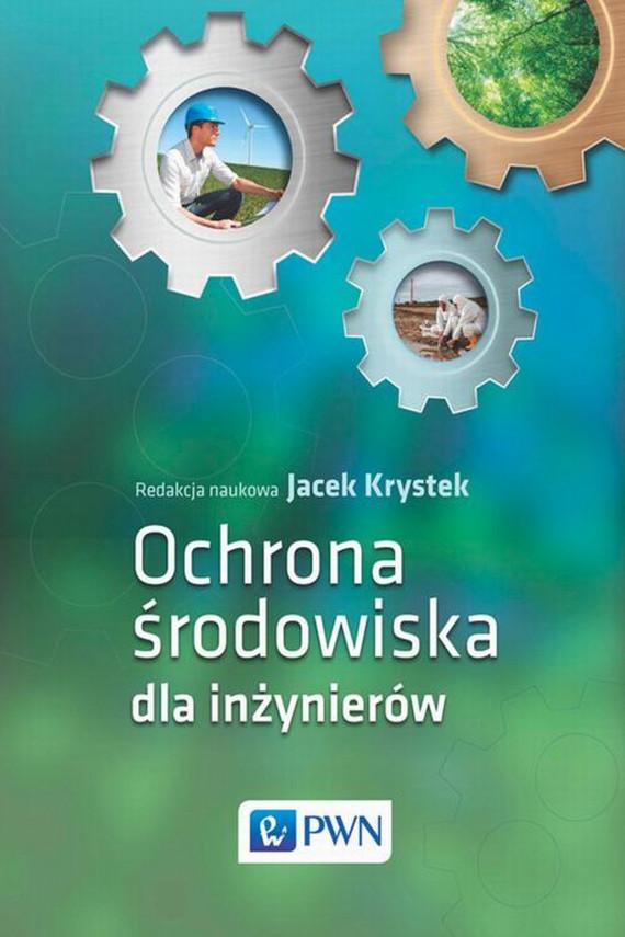okładka Ochrona środowiska dla inżynierówebook | EPUB, MOBI | Jacek  Krystek