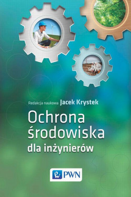 okładka Ochrona środowiska dla inżynierów, Ebook | Jacek  Krystek