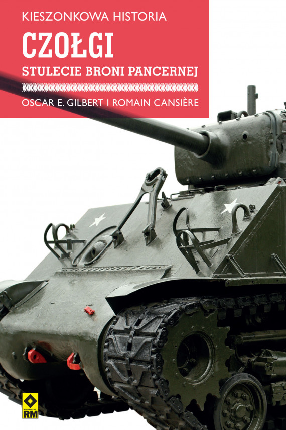 okładka Kieszonkowa historia. Czołgiebook | EPUB, MOBI | Oscar E. Gilbert, Romain Cansière