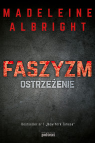 okładka Faszyzm. Ostrzeżenie, Ebook | Madeleine Albright