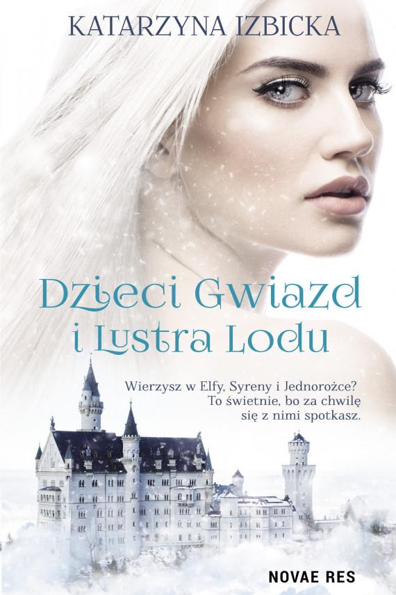 okładka Dzieci gwiazd i Lustra Loduebook   EPUB, MOBI   Katarzyna Izbicka