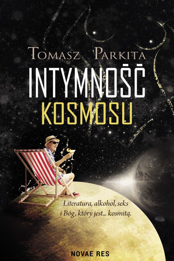 okładka Intymność kosmosuebook | EPUB, MOBI | Tomasz Parkita