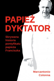 okładka Papież dyktator, Ebook | Marcantonio Colonna