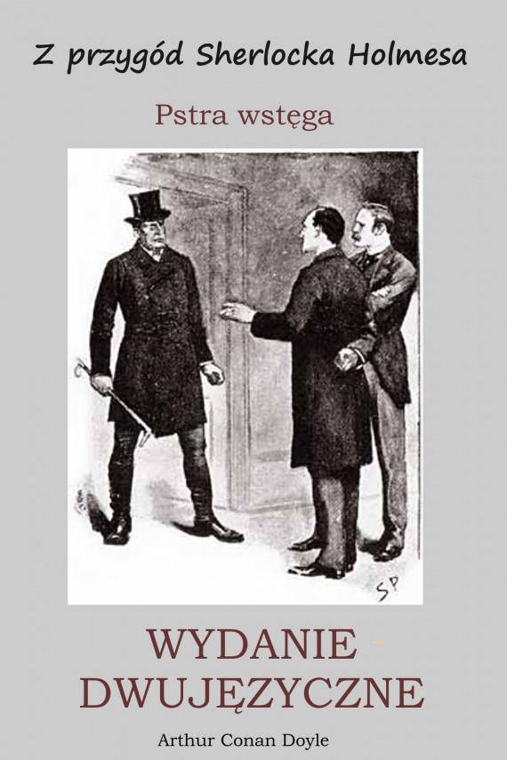 okładka WYDANIE DWUJĘZYCZNE - Z przygód Sherlocka Holmesa. Pstra wstęgaebook | PDF | Arthur Conan Doyle