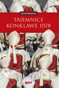okładka Tajemnice Konklawe 1978, Ebook | Jacek Moskwa