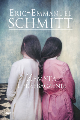 okładka Zemsta i przebaczenie, Ebook | Eric-Emmanuel Schmitt