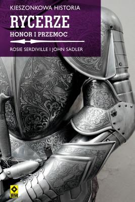 okładka Rycerze, Ebook | Rosie Serdville, John Sadler