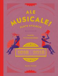 okładka Ale musicale!, Ebook | Daniel Wyszogrodzki