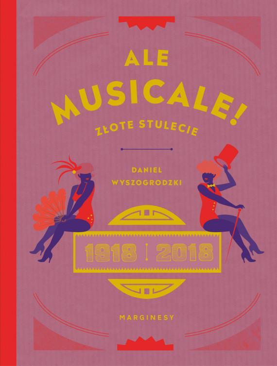 okładka Ale musicale!ebook | EPUB, MOBI | Daniel Wyszogrodzki