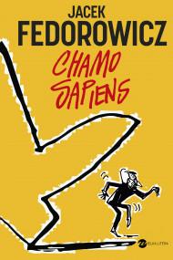 okładka Chamo sapiens, Ebook | Jacek Fedorowicz