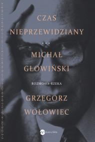 okładka Czas nieprzewidziany, Ebook | Michał Głowiński, Grzegorz  Wołowiec