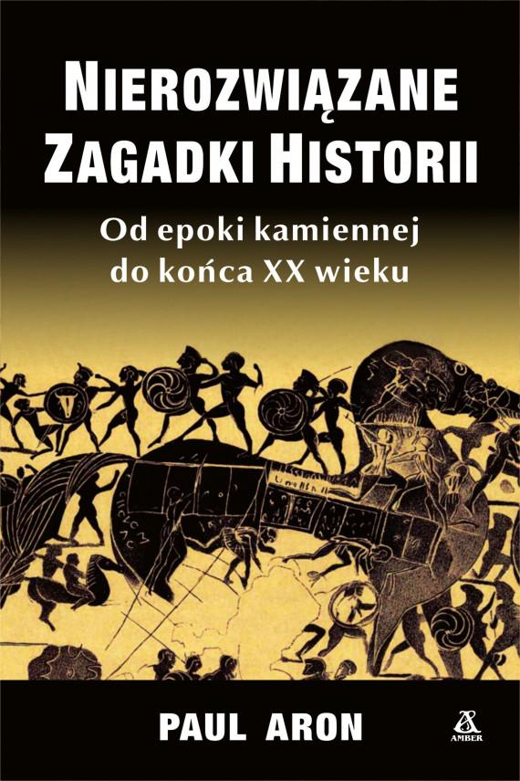 okładka Nierozwiązane zagadki historiiebook | EPUB, MOBI | Aron Paul, Janusz Pultyn