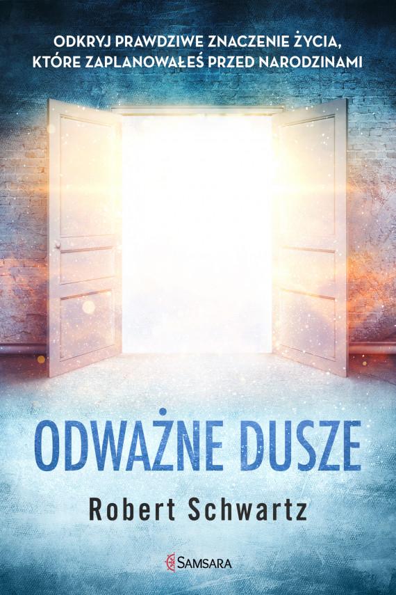 okładka Odważne duszeebook | EPUB, MOBI | Robert Schwartz