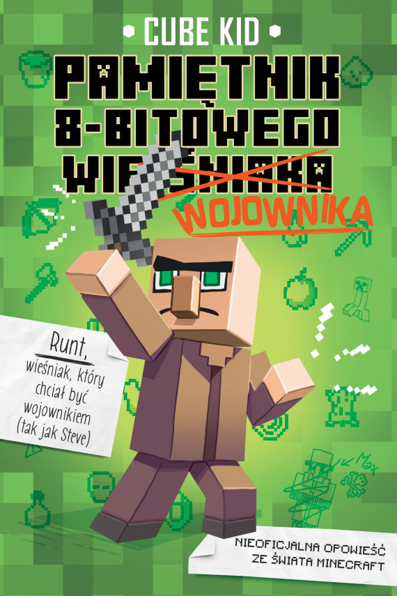 okładka Minecraft 1. Pamiętnik 8-bitowego wojownikaebook | EPUB, MOBI | Cube Kid