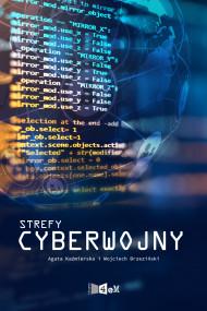 okładka Strefy cyberwojny, Ebook | Agata  Kaźmierska, Wojciech Brzeziński