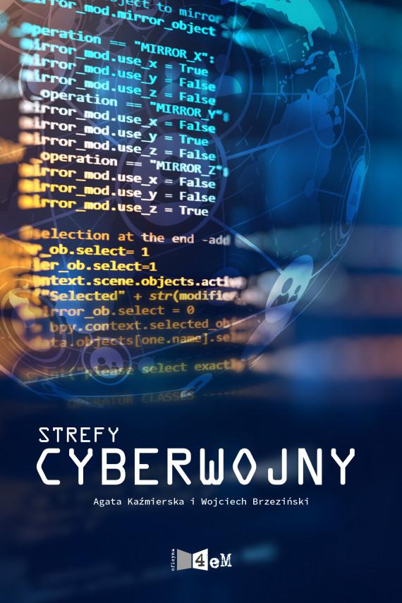 okładka Strefy cyberwojnyebook   EPUB, MOBI   Agata  Kaźmierska, Wojciech Brzeziński