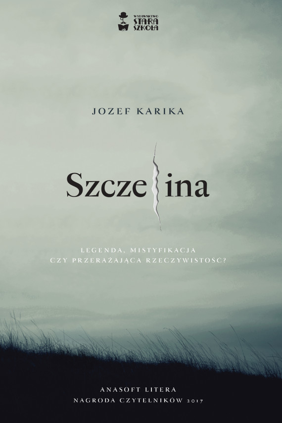 okładka Szczelinaebook | EPUB, MOBI | Jozef Karika, Joanna Betlej