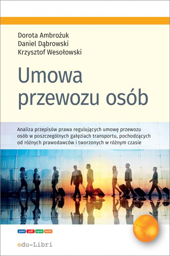 okładka Umowa przewozu osóbebook | PDF | Daniel Dąbrowski, Dorota Ambrożuk, Krzysztof Wesołowski