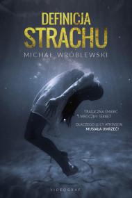 okładka Definicja strachu, Ebook | Wróblewski Michał