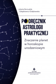 okładka Podręcznik astrologii praktycznej, Ebook | Jolanta Romualda Gałązkiewicz-Gołębiewska