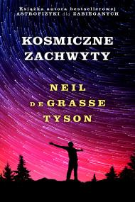 okładka Kosmiczne zachwyty, Ebook | Neil deGrasse Tyson, Dominika Braithwaite