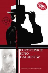 okładka Europejskie kino gatunków, Ebook | Piotr Kletowski
