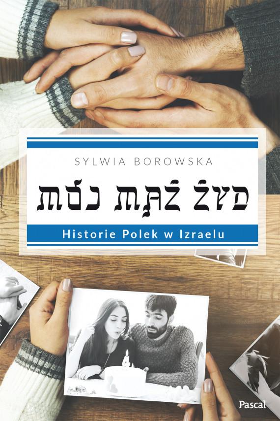 okładka Mój mąż Żyd.ebook | EPUB, MOBI | Praca Zbiorowa