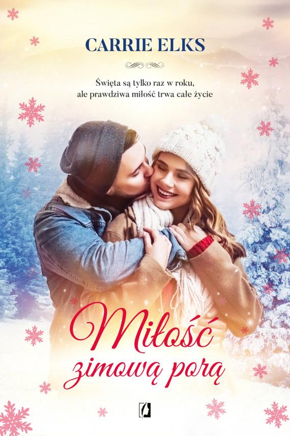 okładka Miłość zimową porąebook | EPUB, MOBI | Carrie Elks