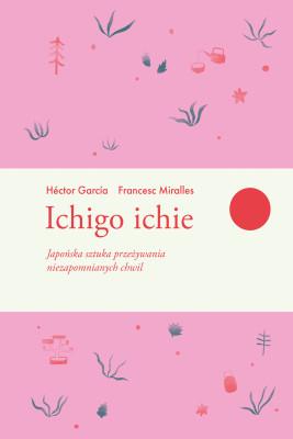 okładka Ichigo ichie, Ebook | Francesc Miralles, Hector Garcia