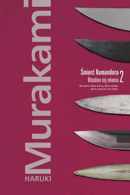 okładka Śmierć Komandora. Tom 2. Metafora się zmienia, Ebook | Haruki Murakami
