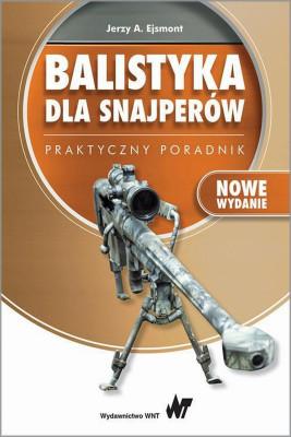 okładka Balistyka dla snajperów., Ebook | Jerzy A.  Ejsmont