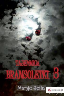 okładka Tajemnica bransoletki Część 3, Ebook | Margo  Seila