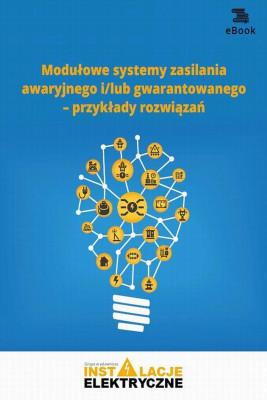 okładka Modułowe systemy zasilania awaryjnego i/lub gwarantowanego – przykłady rozwiązań, Ebook | Wiktor  Suliga
