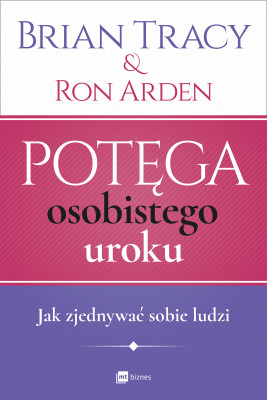 okładka Potęga osobistego uroku, Ebook | Brian Tracy, Ron Arden