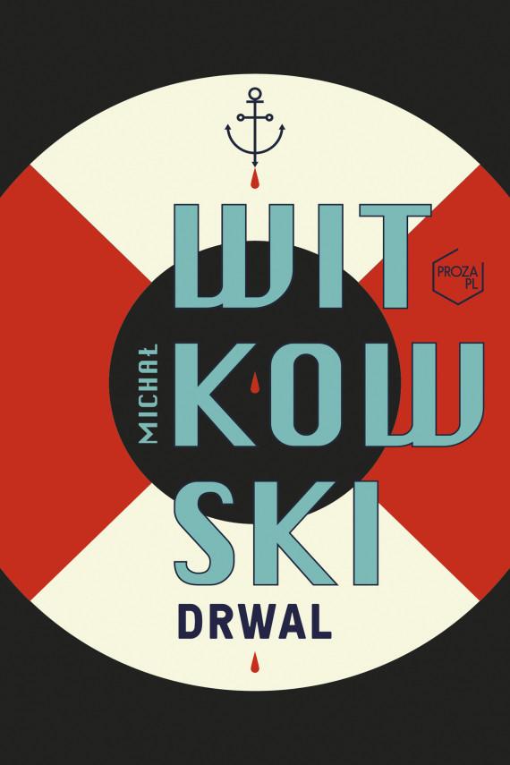 okładka Drwalebook | EPUB, MOBI | Michał Witkowski