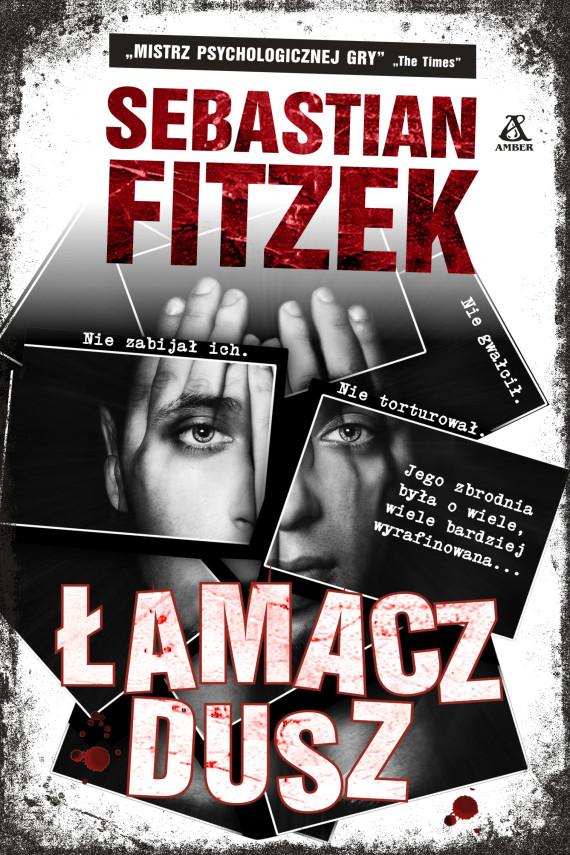 okładka Łamacz duszebook | EPUB, MOBI | Sebastian Fitzek, Tomasz Bereziński
