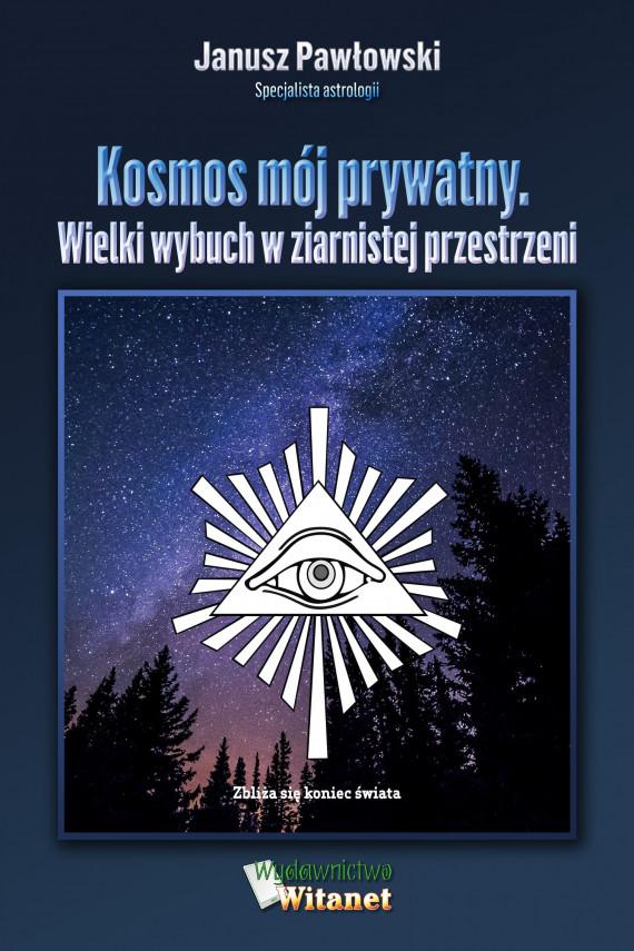 okładka Kosmos mój prywatnyebook | EPUB, MOBI | Janusz  Pawłowski