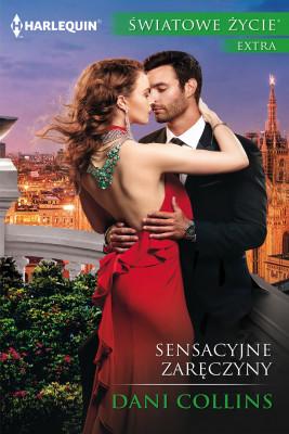 okładka Sensacyjne  zaręczyny, Ebook | Dani Collins